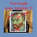 Van Gogh sous Tension - Pièce de théâtre Comédie picturale